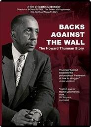 Backs Against the Wall: The Howard Thurman Story
