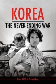 Korea: The Never-Ending War