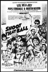 Shoot That Ball 1987