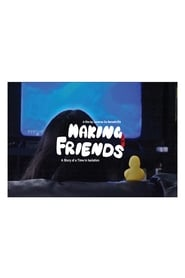 Making Friends: A Story of A Time in Isolation 2020
