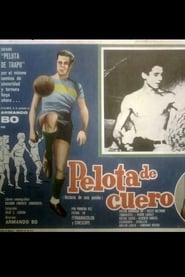 Pelota de cuero (Historia de una pasión) (1963)