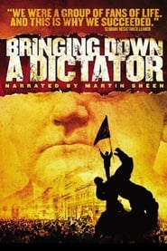 Bringing Down a Dictator movie