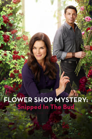 Flower Shop Mystery: Snipped in the Bud (2016) online ελληνικοί υπότιτλοι