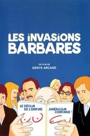 Regarder Les invasions barbares