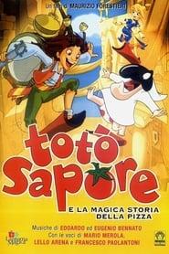 Totò Sapore e la magica storia della pizza (2003)
