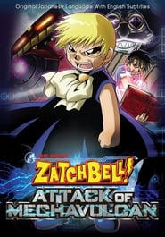 Zatch Bell – Attack of the Mecha Vulcans