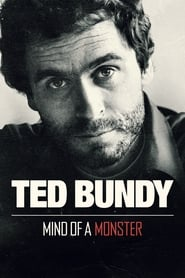 Ted Bundy: Mind of a Monster [2019]