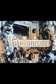 Vitellonismo (2004)