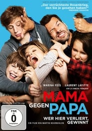 Mama gegen Papa [2015]