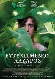 Happy as Lazzaro / Lazzaro felice / Ευτυχισμένος Λάζαρος (2018)