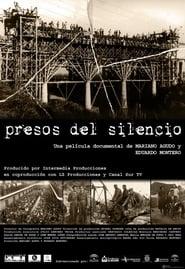 Regarder Presos del silencio (2004)