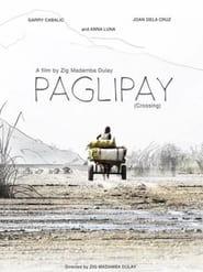 Paglipay (2016) Full Pinoy Movie