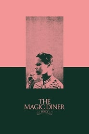 The Magic Diner Pt.II