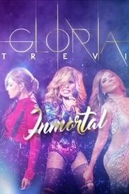 Gloria Trevi: Inmortal 2016