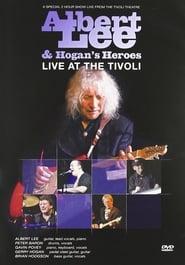 Albert Lee & Hogan's Heroes: Live at The Tivoli 2011