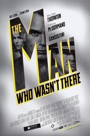 The Man Who Wasn't There – The Man Who Wasnt There (2001) online ελληνικοί υπότιτλοι