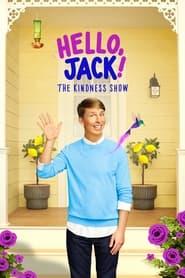 TV Shows Like  Hello, Jack! The Kindness Show