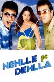 Nehlle Pe Dehlla (2007)