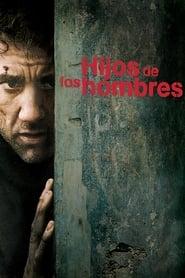 Hijos de los hombres (2006) | Niños del Hombre | Children of Men