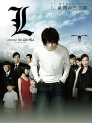 Death Note – L Change the WorLd
