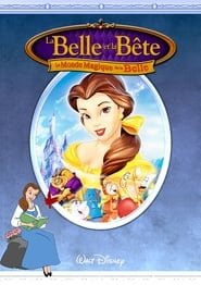 Le Monde magique de la Belle et la Bête