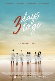 3 Days to Go (2019)
