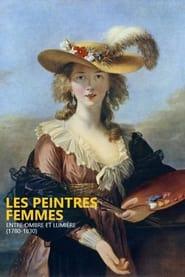 Les peintres femmes, entre ombre et lumière (1780-1830)