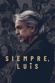 Siempre, Luis (2020) Watch Online Free