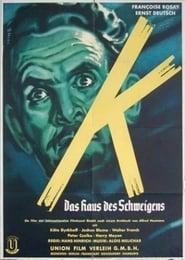 K – Das Haus des Schweigens (1951)