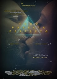 Todo parecía perfecto (2014) Online Cały Film Lektor PL
