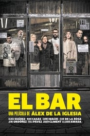 The Bar / El bar (2017)