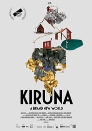 Kiruna – A Brand New World (2019)