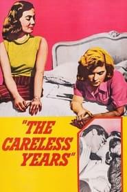 The Careless Years 1957