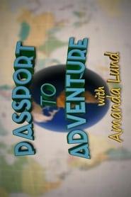 Passport to Adventure with Amanda Lund