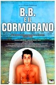 B.B. e il cormorano 2003