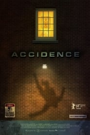 Accidence (2018) Zalukaj Online Cały Film Cda