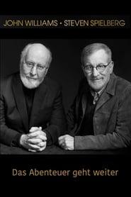 John Williams und Steven Spielberg - Das Abenteuer geht weiter 2018
