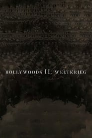 مشاهدة فيلم Hollywood's Second World War مترجم