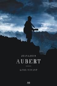 Jean-Louis Aubert : Live = Vivant 2012