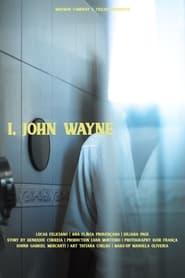 I, John Wayne (2021)