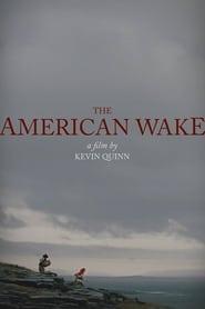 The American Wake (2018)