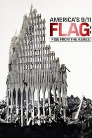 America's 9/11 Flag: Rise From the Ashes 2016