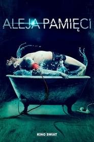 Aleja pamięci (2011) CDA Online Cały Film