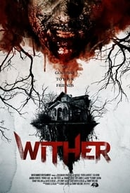 Wither – Cabana Groazei (2012) Online Subtitrat in Romana