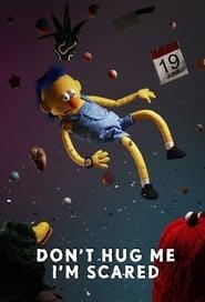 Don't Hug Me I'm Scared 2011
