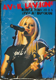 Avril Lavigne: Bonez Tour 2005 Live at Budokan (2005)