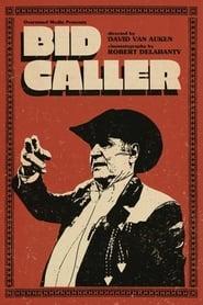 Bid Caller (2021)