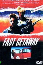 Fast Getaway (1991)