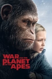 'War for the Planet of the Apes (2017)