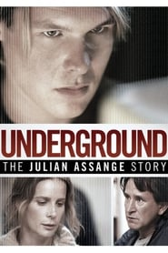 Underground: The Julian Assange Story (2012) poster